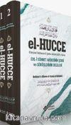 El Hücce (2 Cilt Takım) & Ehli Sünnet Akidesinin Şerhi ve Görüşlerinin Delilleri
