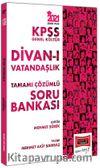 2021 KPSS Genel Kültür Divan-ı Vatandaşlık Tamamı Çözümlü Soru Bankası