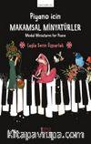 Piyano İçin Makamsal Minyatürler