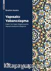 Yapısalcı Yabancılaşma & Cabiri'nin İslam Düşüncesinin Yapısal Analizinin Eleştirisi