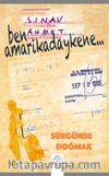 Ben Amarikadaykene & Sürgünde Doğmak