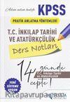 KPSS T. C. İnkılap Tarihi ve Atatürkçülük Ders Notları