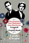 Hayatımdaki Tüm Mutluluğu Sana Borçluyum & Leonard - Virginia Woolf