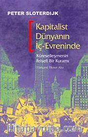 Kapitalist Dünyanın İç-Evreninde