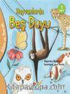 Hayvanlarda Beş Duyu / Bilim ve Merak
