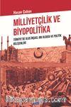 Milliyetçilik ve Biyopolitika & Türkiye'de Ulus İnşası, Irk Olgusu ve Politik Bileşenleri