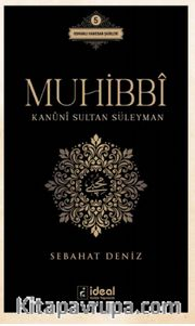 Muhibbi <br /> Kanuni Sultan Süleyman