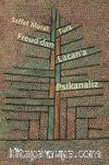 Freud'dan Lacan'a Psikanaliz