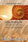 Anlambilim & Anlambilim Konuları ve Türkçenin Anlambilimi