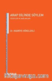 Arap Dilinde Söylem Düzeyleri ve Bağlamları