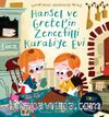 Hansel ve Gretel'in Zencefilli Kurabiye Evi