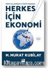 Dünya Sallanırken ve Türkiye Düşerken Herkes İçin Ekonomi