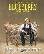 Blueberry Cilt: 6 - Melek Yüzlü