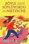 Böyle Söylüyordu Nietzsche