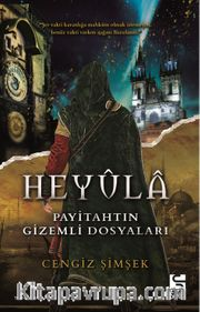 Heyula <br /> Payitahtın Gizemli Dosyaları