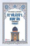 Te'vilatü'l Kur'an Tercümesi -Fihrist