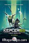 Kepler62 - Yeni Dünya İki Kabile