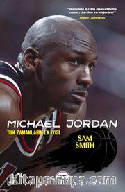 Michael Jordan Tüm Zamanların En İyisi