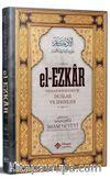 El Ezkar & Resulullah'ın (s.a.v.) Dilinden Dualar ve Zikirler (İthal Kağıt)