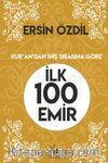 İlk 100 Emir & Kur'an'dan İniş Sırasına Göre