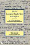Berthe Georges-Gaulıs'den Mektuplar: Bir Fransız Gazetecinin Türkiye Ve Ortadoğu İzlenimleri