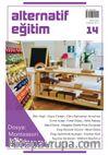 Alternatif Eğitim Dergisi Sayı:14 Montessori Metodu