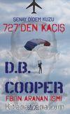 727'den Kaçış Fbı'ın Aranan İsmi D.B.Cooper