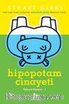 Hipopotam Cinayeti (Eğlence Dünyası 1)