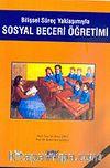 Sosyal Beceri Öğretimi / Bilişsel Süreç Yaklaşımıyla