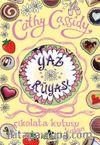Yaz Rüyası (Çikolata Kutusu Kızları 3)