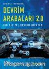 Devrim Arabaları 2.0:  Bir Dijital Devrim Hikayesi