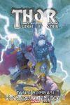 Thor God Of Thunder Cilt 2 / Tanrı Bombası