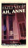 Ah, Anne (Ciltli)