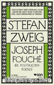 Joseph Fouche <br /> Bir Politikacının Portresi
