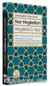 Nur Heykelleri - Heyakilü'n-Nûr  Bir Tercüme Bir Şerh