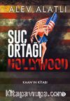Suç Ortağı Hollywood & Kaan'ın Kitabı