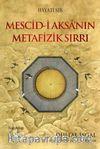 Mescid-i Aksa'nın Metafizik Sırrı & Dijital İşgal: Asıl Hedef Muallak Kayası