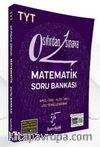 TYT Sıfırdan Sınava Matematik Soru Bankası