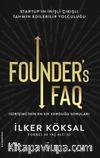 Founder's FAQ - Girişimcinin En Sık Sorduğu Sorular & Startup'ın İnişli Çıkışlı Tahmin Edilebilir Yolculuğu