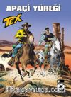 Tex Yeni: 44 / Apaçi Yüreği - Vahşi Johnny