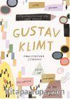 Gustav Klimt Ustalardan Çocuklar İçin Sanat Dersleri