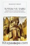 Totem ve Tabu Barbarlar ile Nevrotik Kişiliklerin Zihinsel Yaşantılarındaki Benzerlikler (Cep Boy)
