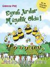 Eyvah Arılar Müzelik Oldu