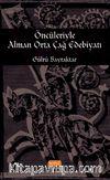 Öncüleriyle Alman Orta Çağ Edebiyatı