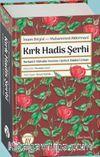 Kırk Hadis Şerhi & Burhanü'l-Müttakîn Tercüme-i Şerhu'l-Ehadîsi'l-Erbaîn