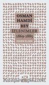 Osman Hamdi Bey - İzlenimler 1869-1885