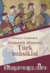 Osmanlı Dönemi Türk Musikisi
