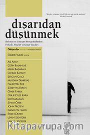 Dışarıdan Düşünmek <br /> Deleuze ve Guattari Perspektifinden Felsefe, Siyaset ve Sanat Yazıları