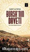 Bursa'nın Daveti & Bir Osmanlı Başkenti Güncesi