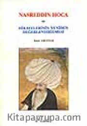 Nasreddin Hoca ve Hikayelerinin Yeniden Değerlendirilmesi
